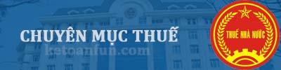 Diễn đàn kế toán Việt Nam - Chuyên mục thuế